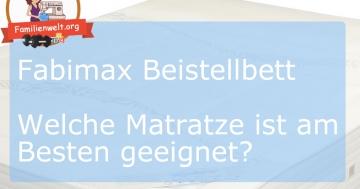 fabimax beistellbett welche matratze