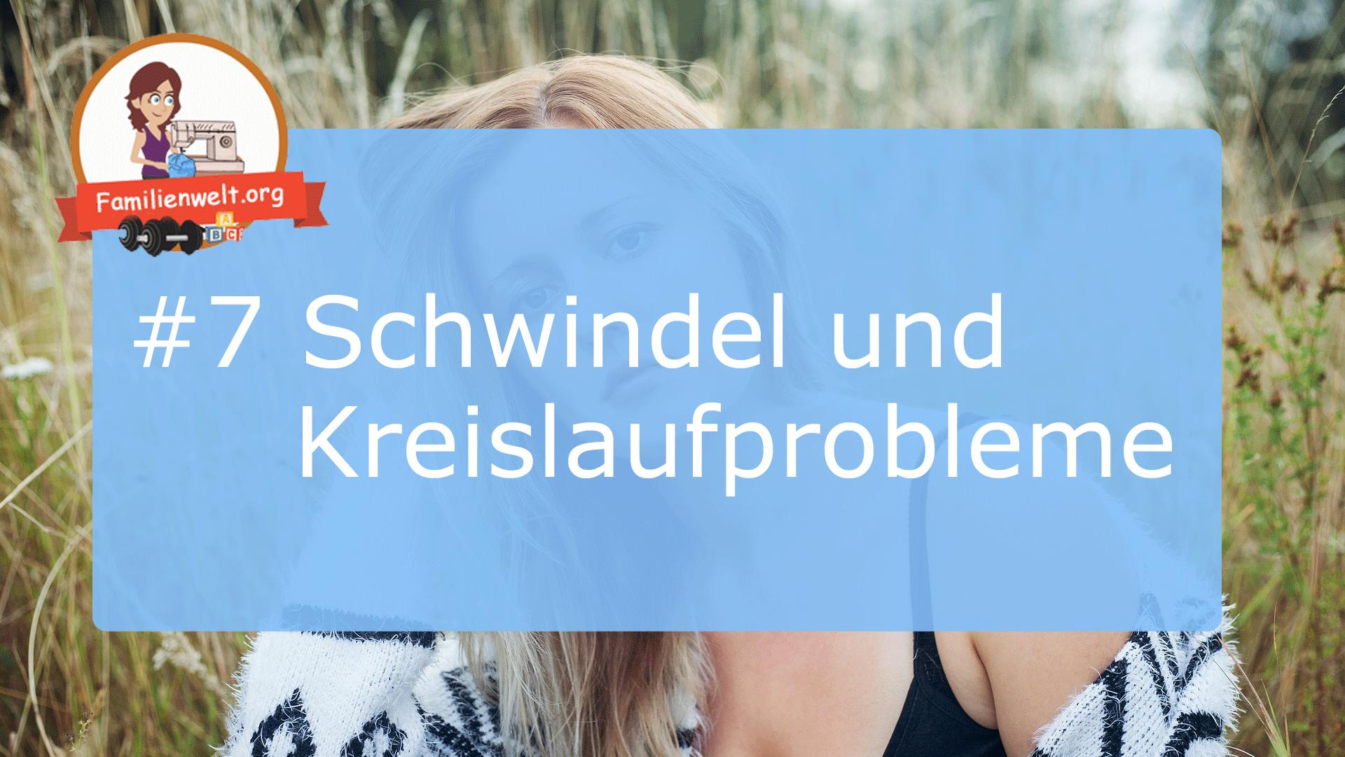 Schwangerschaftssymptom Schwindel Kreislauf Probleme