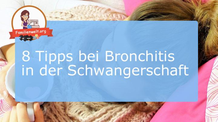 schwangerschaft bronchitis